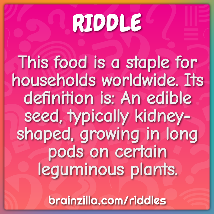 This food is a staple for households worldwide. Its definition is: An...