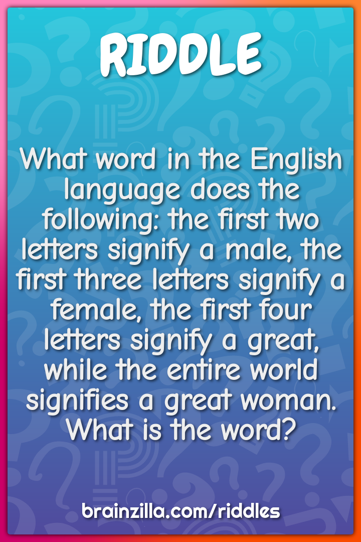 What word in the English language does the following: the first two...